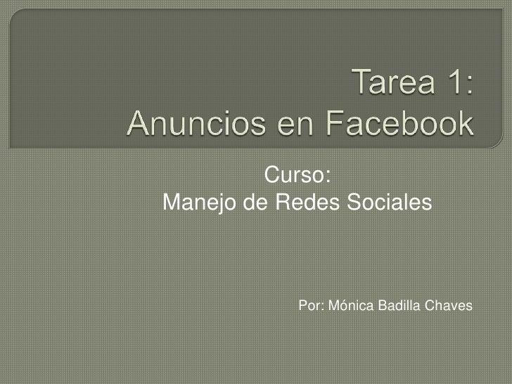 Curso:Manejo de Redes Sociales            Por: Mónica Badilla Chaves