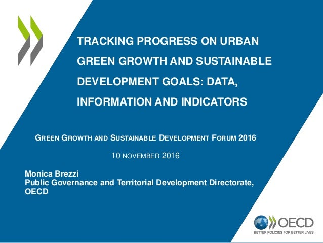 TRACKING PROGRESS ON URBAN GREEN GROWTH AND SUSTAINABLE DEVELOPMENT GOALS: DATA, INFORMATION AND INDICATORS GREEN GROWTH A...