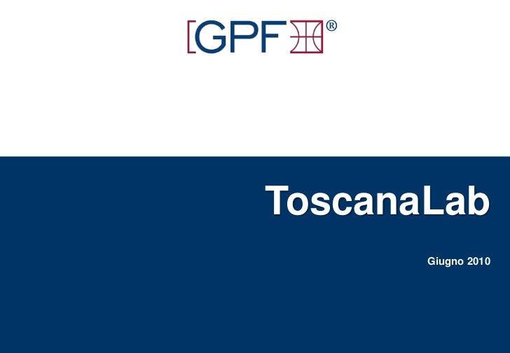 ®<br />ToscanaLabGiugno 2010<br />