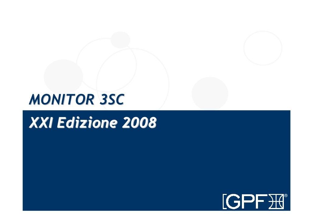 MONITOR 3SC XXI Edizione 2008                        ®