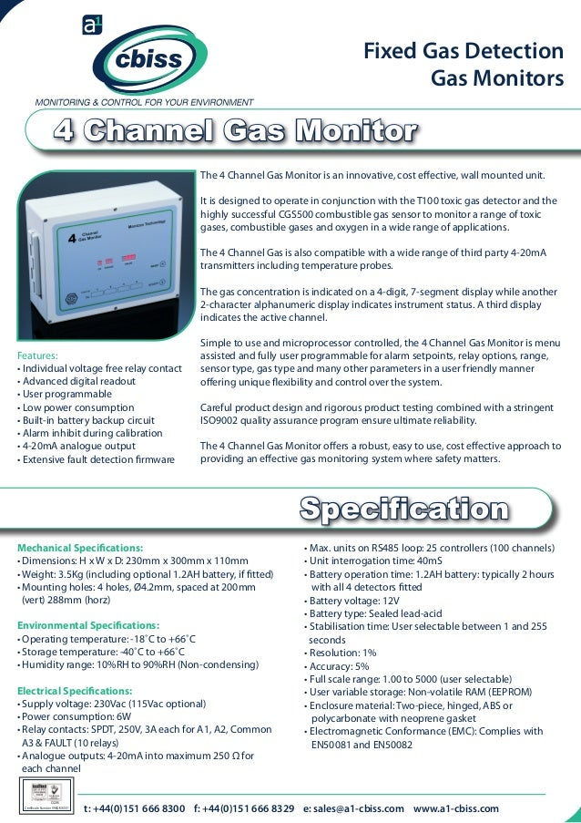 Fixed Gas Detection Gas Monitors  4 Channel Gas Monitor The 4 Channel Gas Monitor is an innovative, cost effective, wall m...