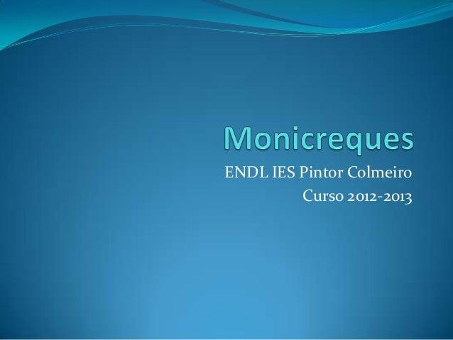 ENDL IES Pintor ColmeiroCurso 2012-2013