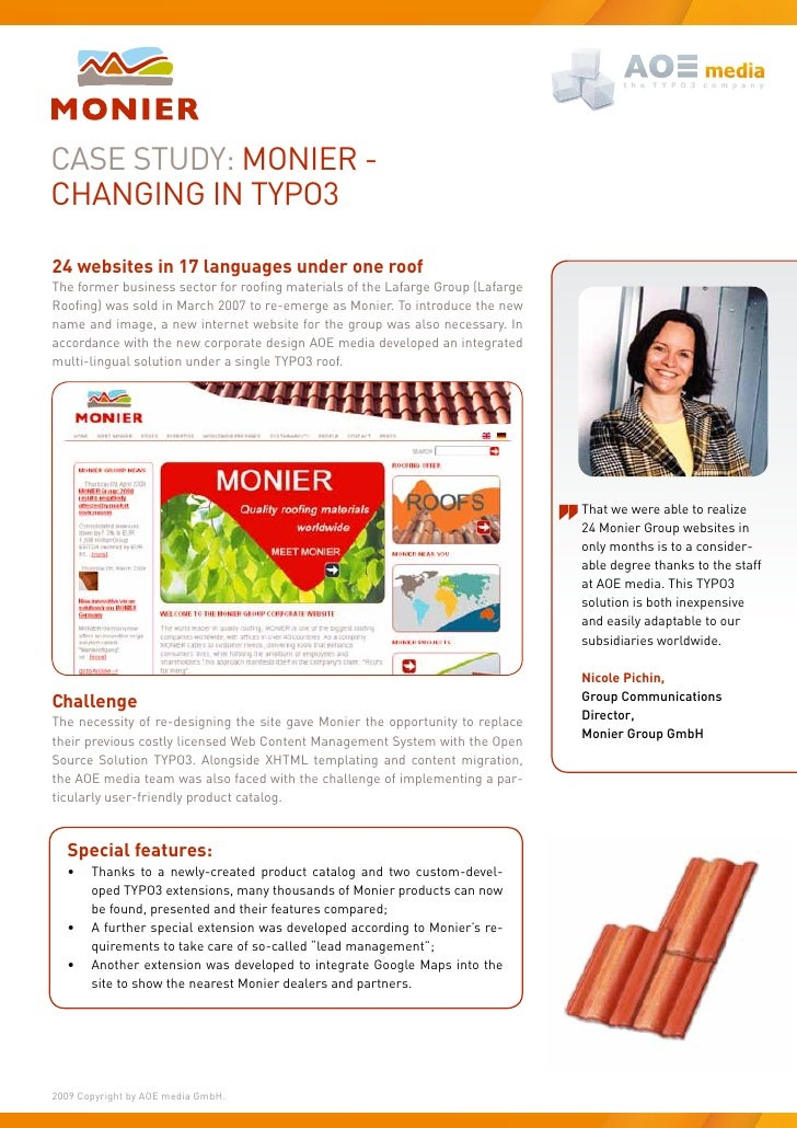 Case study: MONIeR - CHaNgINg IN tyPO3  24 websites in 17 languages under one roof The former business sector for roofing ...