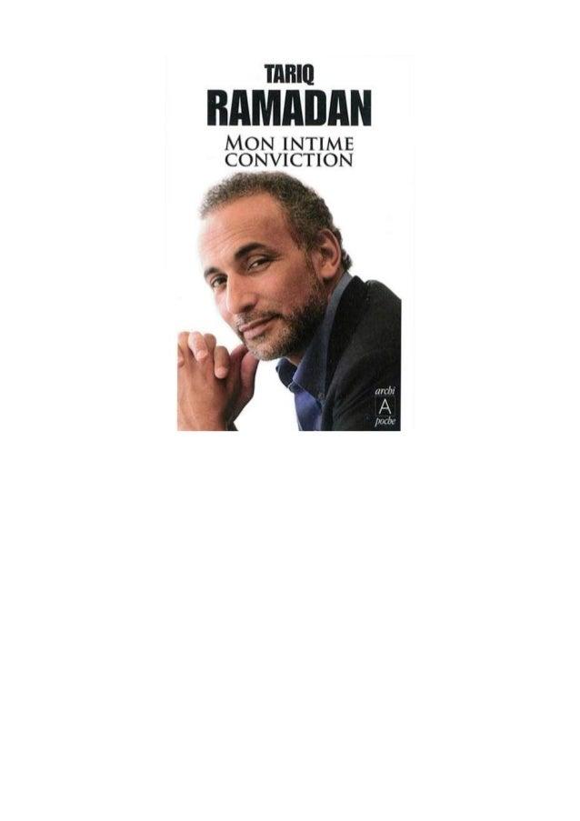 TARIQ RAMADAN MON INTIME CONVICTION ARCHIPOCHE