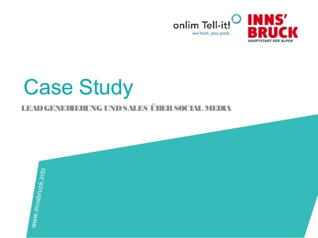 Case Study LEADGENERIERUNG UNDSALES ÜBERSOCIAL MEDIA www.innsbruck.info