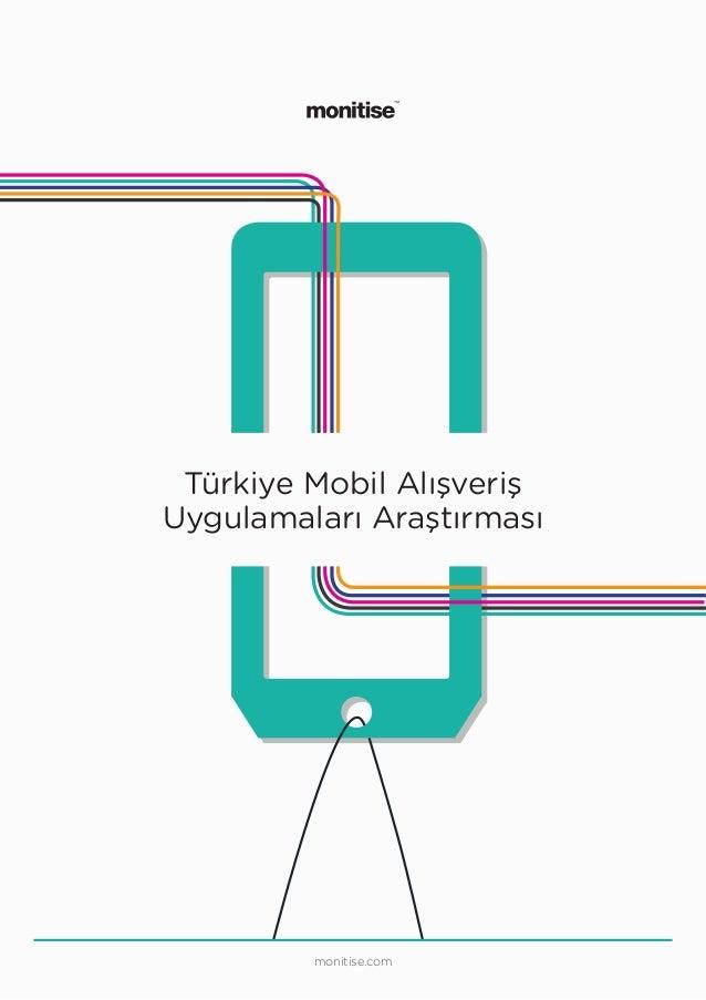 monitise.com Türkiye Mobil Alışveriş Uygulamaları Araştırması