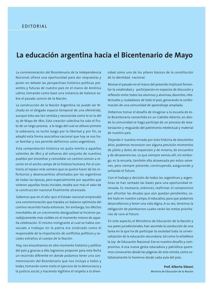 E D I TO R I A L     La educación argentina hacia el Bicentenario de Mayo  La conmemoración del Bicentenario de la Indepen...