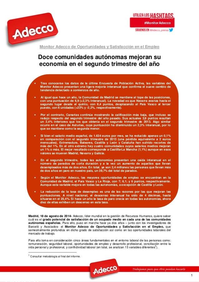 #MonitorAdecco 1 Monitor Adecco de Oportunidades y Satisfacción en el Empleo Doce comunidades autónomas mejoran su economí...