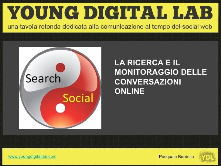 La ricerca e il monitoraggio delle conversazioni online