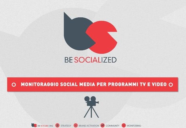 MONITORAGGIO SOCIAL MEDIA PER PROGRAMMI TV E VIDEO