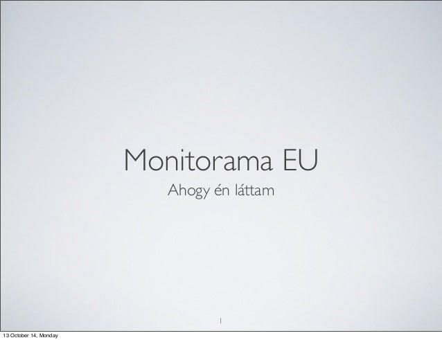 Monitorama EU Ahogy én láttam  1 13 October 14, Monday
