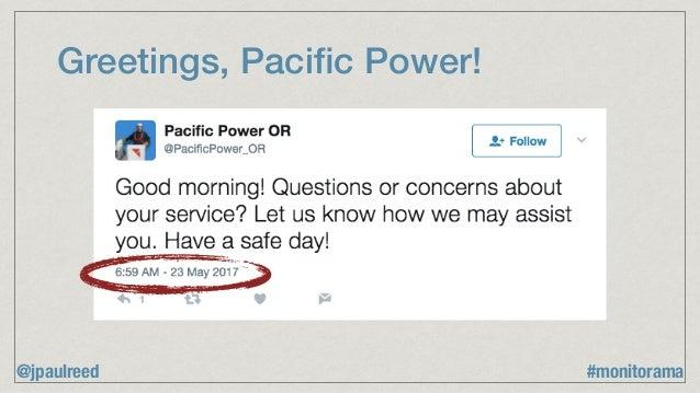Greetings, Pacific Power! @jpaulreed #monitorama