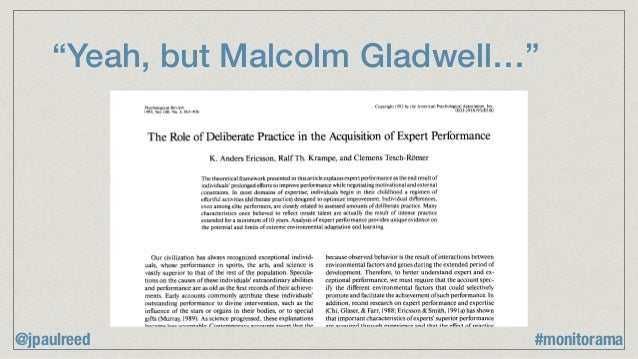 """""""Yeah, but Malcolm Gladwell…"""" Psychological Review 1993, Vol.100. No. 3, 363-406 Copyright 1993 by the American Psychologi..."""