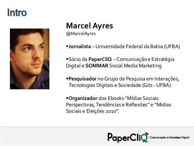 Intro   PROPOSTA - SAEB              Marcel Ayres              @MarcelAyres              Jornalista – Universidade Federa...