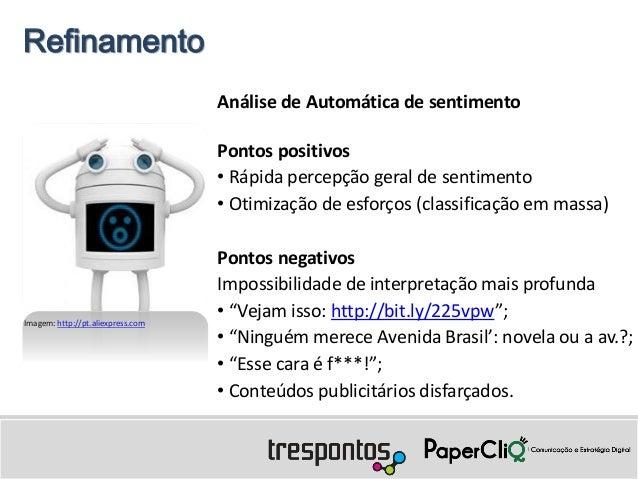 Refinamento                                   Análise de Automática de sentimento                                   Pontos...