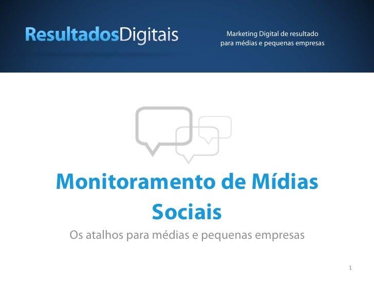 Marketing Digital de resultado                           para médias e pequenas empresasMonitoramento de Mídias        Soc...