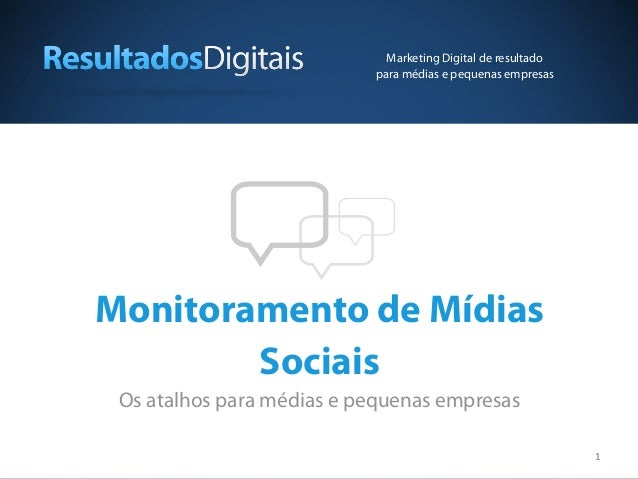 Marketing Digital de resultado                           para médias e pequenas empresasMonitoramento de Mídias        Soc...