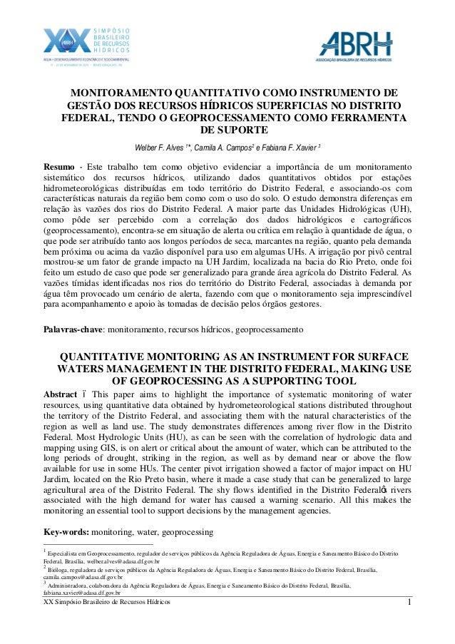 XX Simpósio Brasileiro de Recursos Hídricos 1 MONITORAMENTO QUANTITATIVO COMO INSTRUMENTO DE GESTÃO DOS RECURSOS HÍDRICOS ...