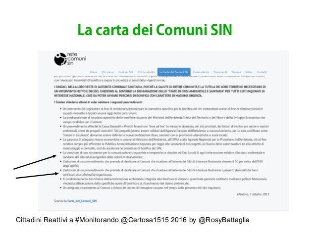 Cittadini Reattivi a #Monitorando @Certosa1515 2016 by @RosyBattaglia La carta dei Comuni SIN