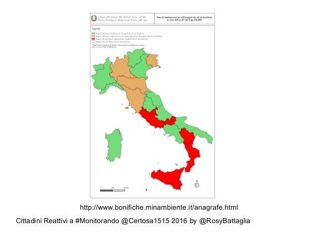 Cittadini Reattivi a #Monitorando @Certosa1515 2016 by @RosyBattaglia http://www.bonifiche.minambiente.it/anagrafe.html