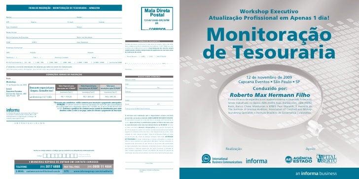 Workshop Executivo Atualização Profissional em Apenas 1 dia!   Monitoração de Tesouraria                   12 de novembro ...