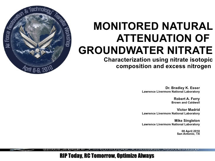 MONITORED NATURAL ATTENUATION OF  GROUNDWATER NITRATE Characterization using nitrate isotopic composition and excess nitro...