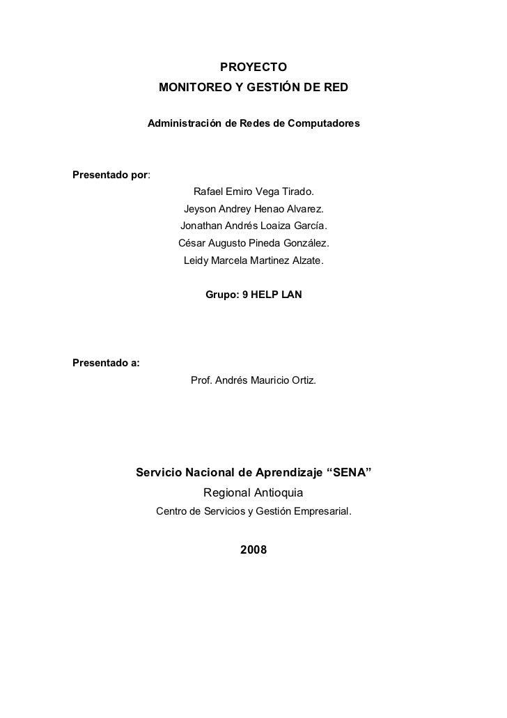 PROYECTO                   MONITOREO Y GESTIÓN DE RED                  Administración de Redes de Computadores     Present...