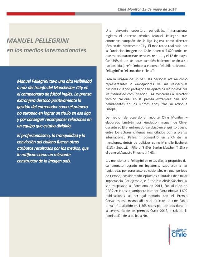 Chile Monitor 13 de mayo de 2014 Una relevante cobertura periodística internacional registró el director técnico Manuel Pe...