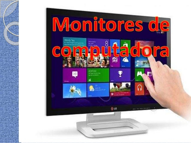 Monitores de Computadora