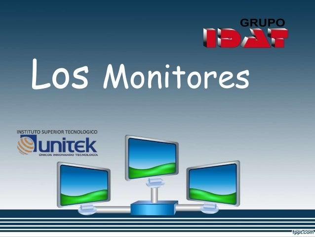 Los Monitores