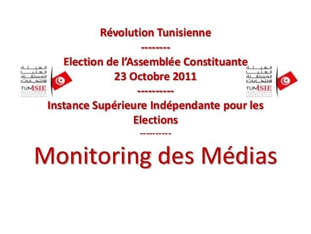 Révolution Tunisienne -------Election de l'Assemblée Constituante 23 Octobre 2011 ---------Instance Supérieure Indépendant...