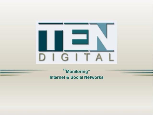 """Monitoring"" Internet & Social Networks"