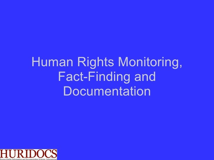 Human Rights Monitoring, Fact-Finding and Documentation