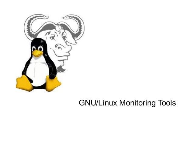 GNU/Linux Monitoring Tools