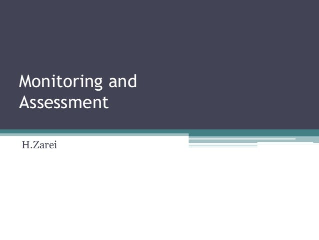 Monitoring and Assessment H.Zarei