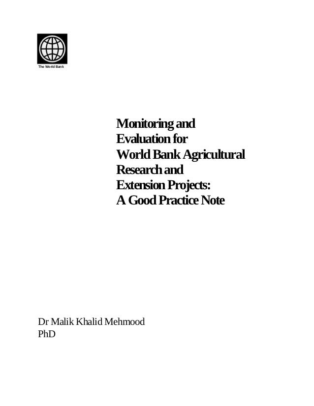 The World Bank                 Monitoring and                 Evaluation for                 World Bank Agricultural      ...