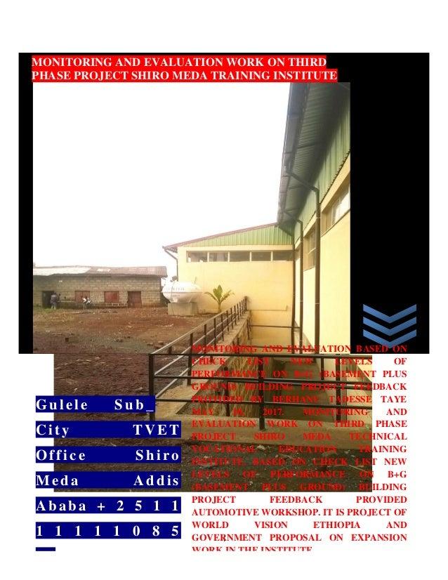 i በ በ ላ ይ ዘ ለ ቀ ቴ ክ ኒ ክ ና ሙያ ማሰ ል ጠኛ ግ ን ባ ታ ዙሪ ያ MONITORING AND EVALUATION WORK ON THIRD PHASE PROJECT SHIRO MEDA TRAININ...