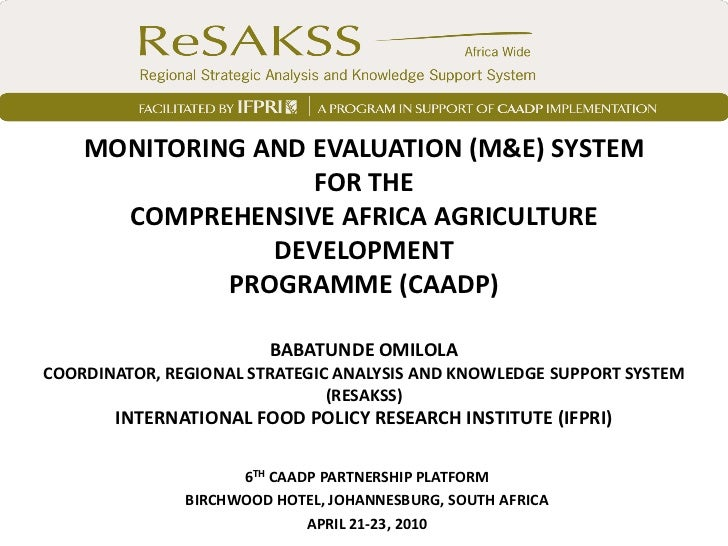 MONITORING AND EVALUATION (M&E) SYSTEM                   FOR THE      COMPREHENSIVE AFRICA AGRICULTURE                DEVE...