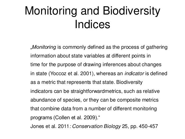 biodiversity and biodiversity indices essay Biodiversity or biological diversity refers to the variety of life forms: the different form this plants, animals and microorganisms, the genes they contain, and the ecosystems they living wealth is the product of hundreds of millions of years of evolutionary history.