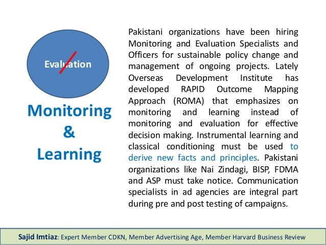 Monitoring & Learning Pakistani organizations have been hiring Monitoring and Evaluation Specialists and Officers for sust...