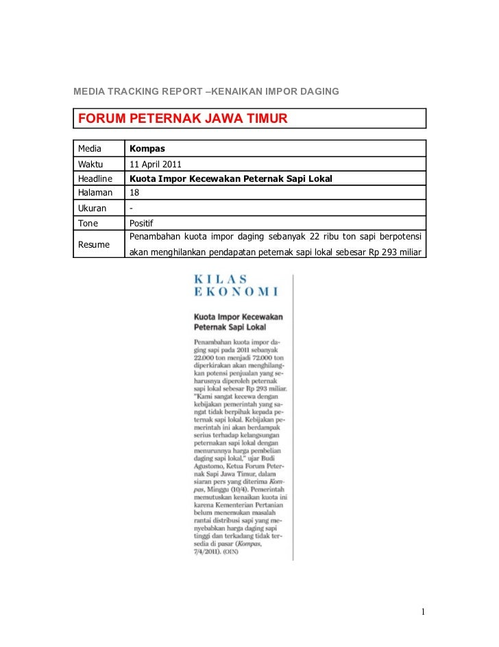 MEDIA TRACKING REPORT –KENAIKAN IMPOR DAGINGFORUM PETERNAK JAWA TIMURMedia      KompasWaktu      11 April 2011Headline   K...