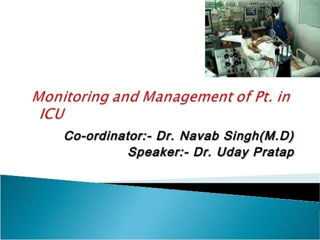 Co-ordinator:- Dr. Navab Singh(M.D) Speaker:- Dr. Uday Pratap