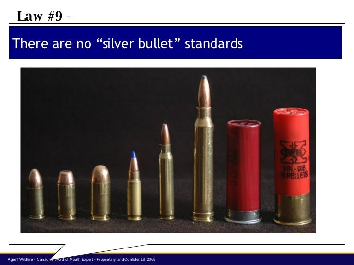 "There are no ""silver bullet"" standards Law #9 -"