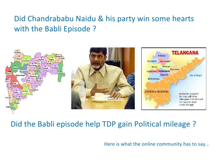 Did Chandrababu Naidu & his party win some hearts with the Babli Episode ? Did the Babli episode help TDP gain Political m...