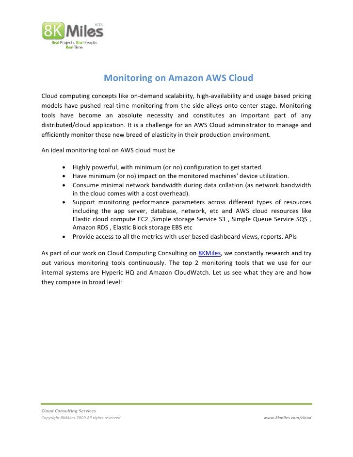 Monitoring on Amazon AWS Cloud Cloud computing concepts like on-demand scalability, high-availability and usage based pric...