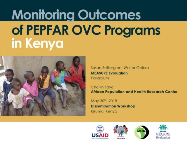 Monitoring Outcomes of PEPFAR OVC Programs in Kenya
