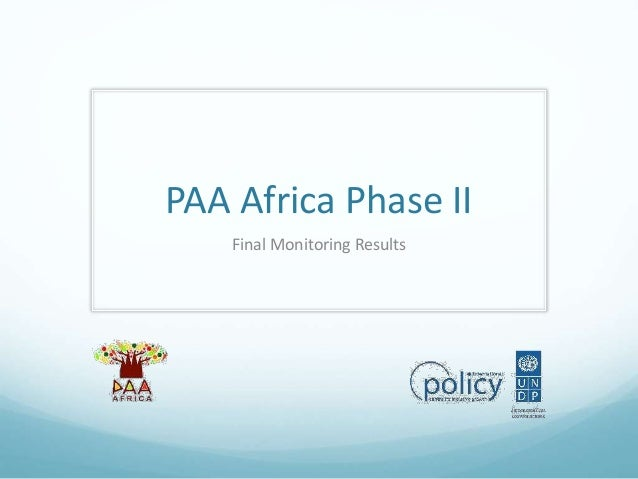PAA Africa Phase II Final Monitoring Results