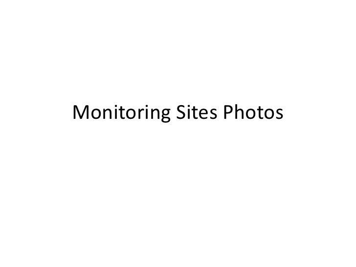 Monitoring Sites Photos<br />