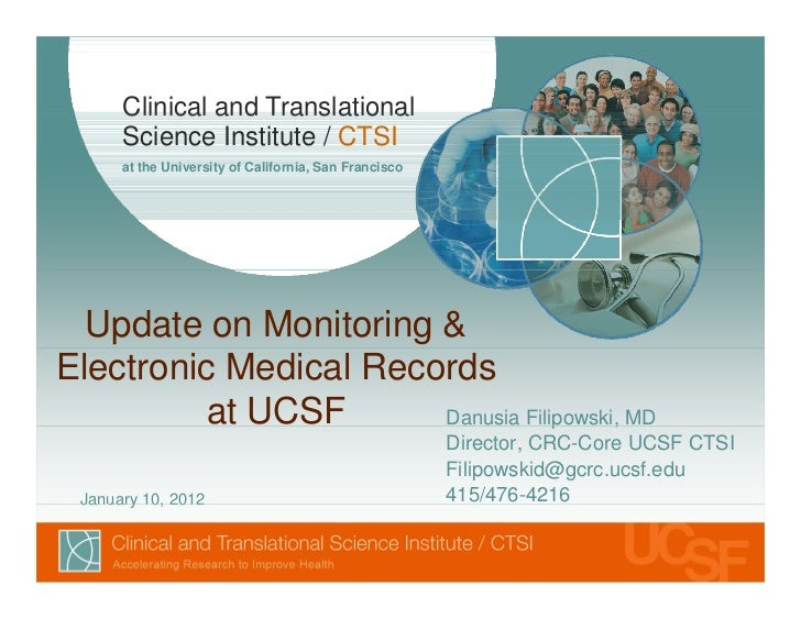 Clinical and Translational      Science Institute / CTSI      at the University of California, San Francisco  Update on Mo...