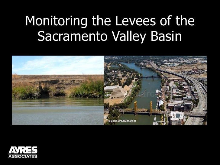Monitoring the Levees of the Sacramento Valley Basin<br />